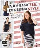Vom Basicteil zu deinem Style (Mängelexemplar)