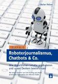Roboterjournalismus, Chatbots & Co. (eBook, PDF)