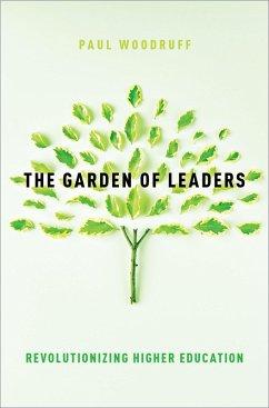 The Garden of Leaders (eBook, ePUB) - Woodruff, Paul