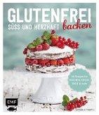 Glutenfrei backen - süß und herzhaft (Mängelexemplar)