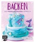 Backen - Das Meerjungfrauen-Fanbuch (Mängelexemplar)