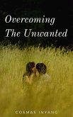Overcoming the Unwanted (eBook, ePUB)