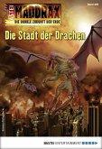 Die Stadt der Drachen / Maddrax Bd.495 (eBook, ePUB)