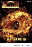 Feuer und Wasser / Maddrax Bd.496 (eBook, ePUB)