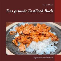 Das gesunde FastFood Buch (eBook, ePUB)