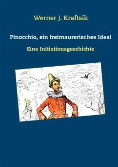 Pinocchio, ein freimaurerisches Ideal (eBook, ePUB)