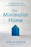 The Minimalist Home (eBook, ePUB)