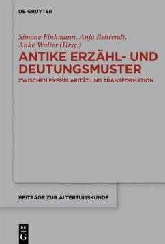 Antike Erzähl- und Deutungsmuster (eBook, ePUB)