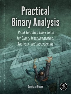Practical Binary Analysis (eBook, ePUB) - Andriesse, Dennis