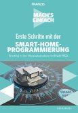 Mach's einfach: Erste Schritte mit Smart-Home-Programmierung
