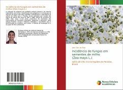 Incidência de fungos em sementes de milho (Zea mays L.)