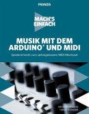 Mach's einfach: Musik mit dem Arduino und MIDI