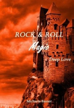 Rock & Roll Magic - Basner, Michaela