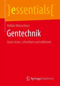 Gentechnik - Wünschiers, Röbbe