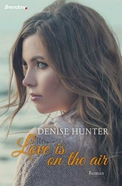 Love is on the Air - Hunter, Denise