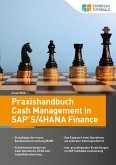 Praxishandbuch Cash Management in SAP S/4HANA Finance