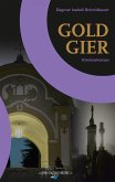 Goldgier (eBook, ePUB)
