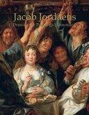 Jacob Jordaens: Drawings & Paintings (Annotated) (eBook, ePUB)