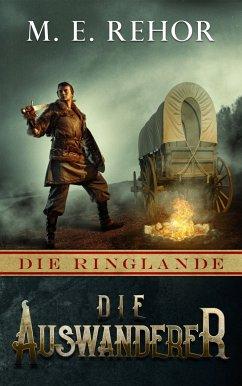 Die Auswanderer (eBook, ePUB) - Rehor, Manfred