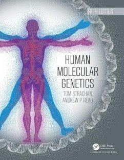 Human Molecular Genetics - Strachan, Tom; Read, Andrew P.