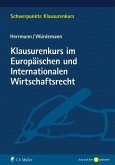 Klausurenkurs im Europäischen und Internationalen Wirtschaftsrecht