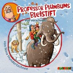 Voll verschneit! / Professor Plumbums Bleistift Bd.3 (MP3-Download) - Hundertschnee, Nina