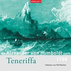 Mit Alexander von Humboldt nach Teneriffa (MP3-Download)