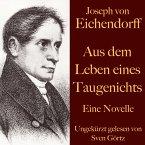 Joseph von Eichendorff: Aus dem Leben eines Taugenichts (MP3-Download)