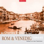 Mit Charles Dickens nach Rom & Venedig (MP3-Download)
