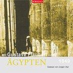 Mit Gustave Flaubert nach Ägypten (MP3-Download)