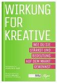 Wirkung für Kreative (eBook, ePUB)