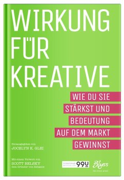 Wirkung für Kreative (eBook, ePUB) - Glei, Jocelyn K.