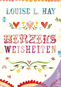 Herzensweisheiten (eBook, ePUB) - Hay, Louise
