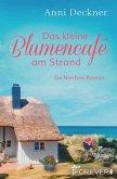 Das kleine Blumencafé am Strand (eBook, ePUB)