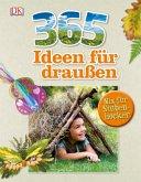 365 Ideen für draußen (Mängelexemplar)