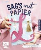 Sag's mit Papier (Mängelexemplar)