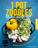 One Pot Zoodles - Nudeln aus Gemüse (Mängelexemplar)