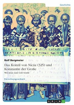 Das Konzil von Nicäa (325) und Konstantin der Große (eBook, ePUB) - Bergmeier, Rolf