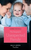 The Sergeant's Unexpected Family (Mills & Boon True Love) (Small-Town Sweethearts, Book 2) (eBook, ePUB)