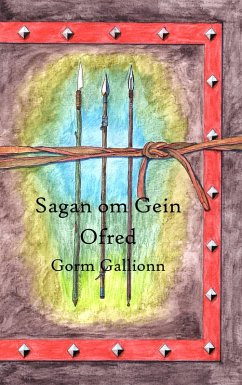 Sagan om Gein (eBook, ePUB)