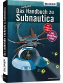 Das inoffizielle Handbuch zu Subnautica