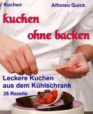 Kuchen ohne backen (eBook, ePUB)