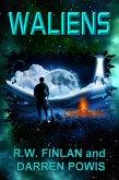 Waliens (The Waliens Series, #1) (eBook, ePUB)
