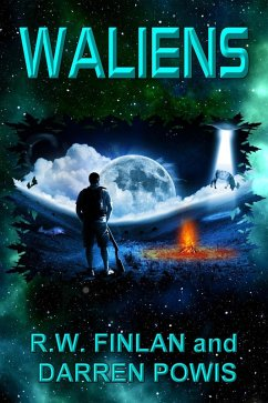 Waliens (The Waliens Series, #1) (eBook, ePUB) - Finlan, R. W.; Powis, Darren