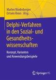 Delphi-Verfahren in den Sozial- und Gesundheitswissenschaften