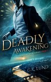 Deadly Awakening (The Ashdale Reaper Series, #1) (eBook, ePUB)