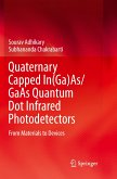 Quaternary Capped In(Ga)As/GaAs Quantum Dot Infrared Photodetectors