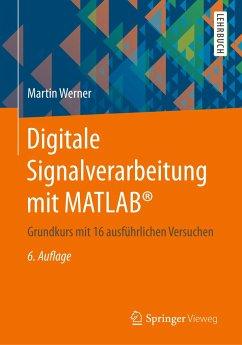 Digitale Signalverarbeitung mit MATLAB® - Werner, Martin