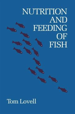 Nutrition and Feeding of Fish - Lovell, Tom