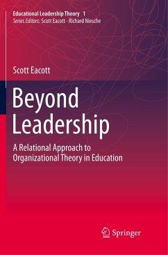 Beyond Leadership - Eacott, Scott